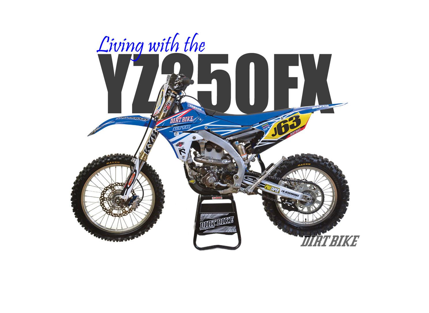 YZ250FX LONG-TERM TEST – DIrt Bike Magazine
