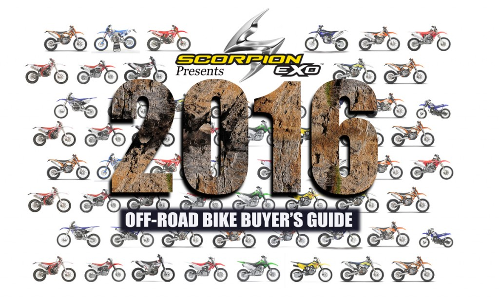 2016 off road bike buyer s guide dirt bike magazine. Black Bedroom Furniture Sets. Home Design Ideas