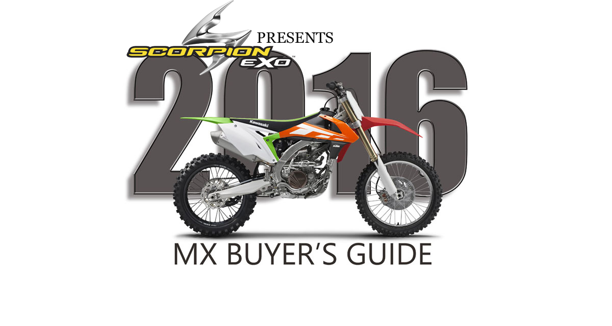 2016 MX BIKE BUYER'S GUIDE | Dirt Bike Magazine