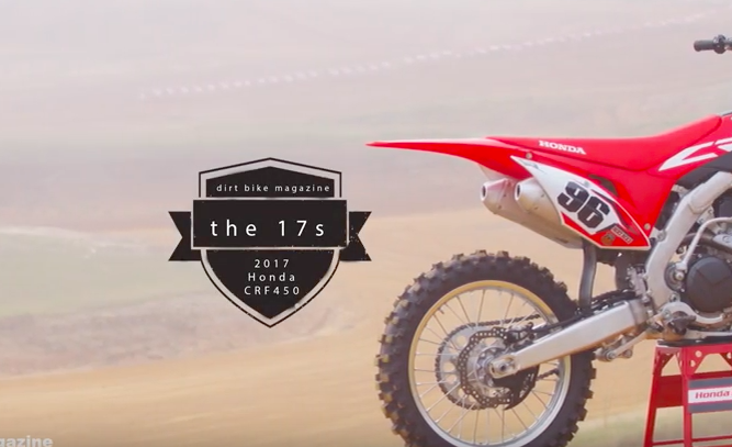 2017 Honda Crf450r The 17s Video Series Dirt Bike Magazine