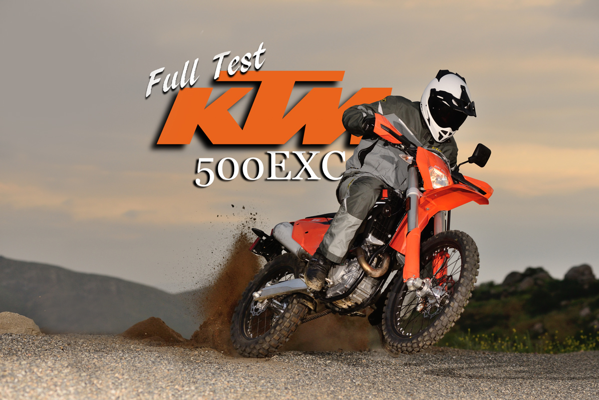 KTM 500EXC DUAL-SPORT, FULL TEST | Dirt Bike Magazine