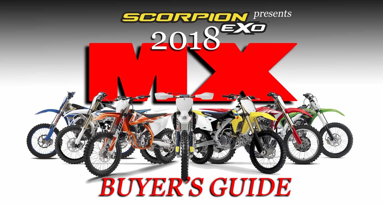 2018 MX BIKE BUYER\'S GUIDE | Dirt Bike Magazine