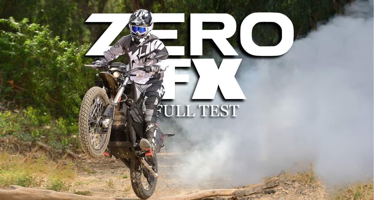 ZERO FX: FULL TEST | Dirt Bike Magazine