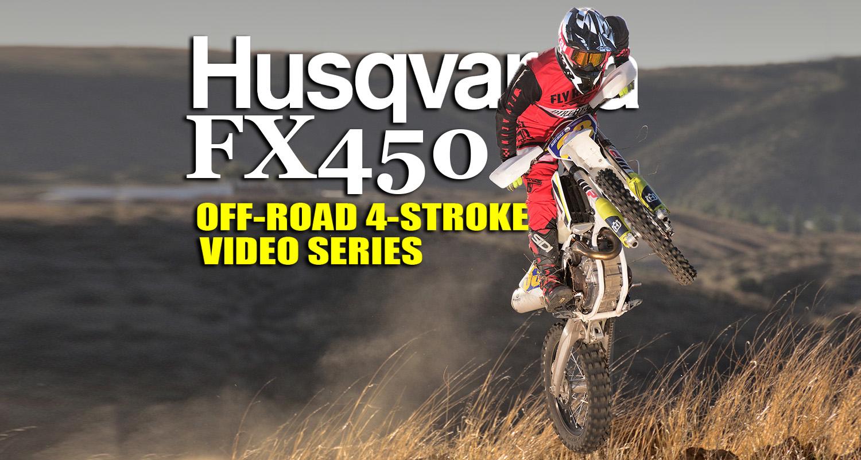 HUSKY FX450: AN OFF-ROAD Four-STROKE VIDEO