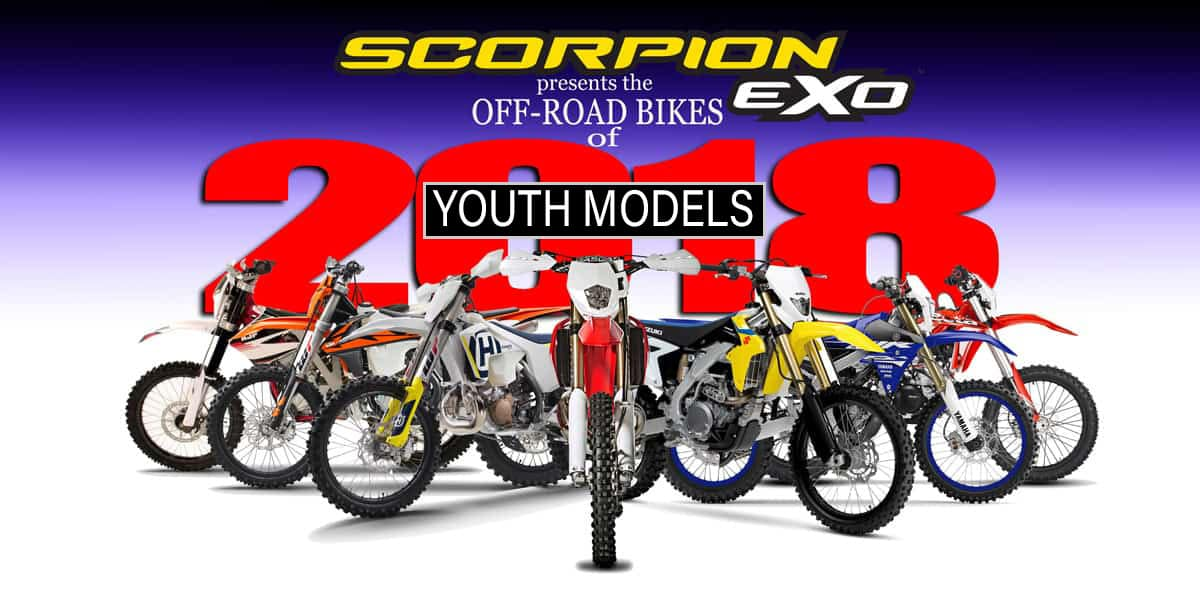 2018 off road buyer 39 s guide youth models dirt bike magazine. Black Bedroom Furniture Sets. Home Design Ideas
