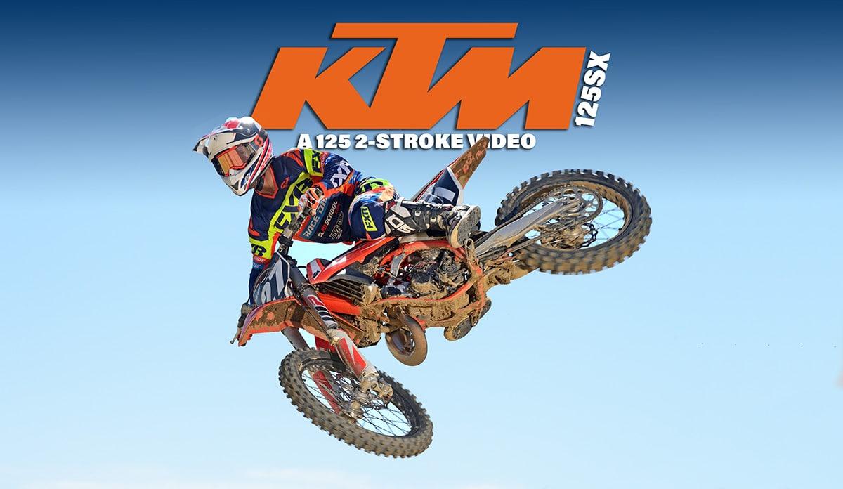 ktm 125sx a 125 2 stroke video dirt bike magazine rh dirtbikemagazine com 2006 ktm 125 sx owner's manual 2013 KTM 125 SX