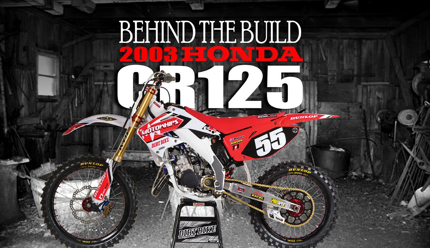Honda Cr125r Dream Bike Behind The Build Dirt Magazine Building A Pit