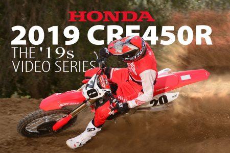 Riding The 2019 Honda Crf450r Dirt Bike Magazine