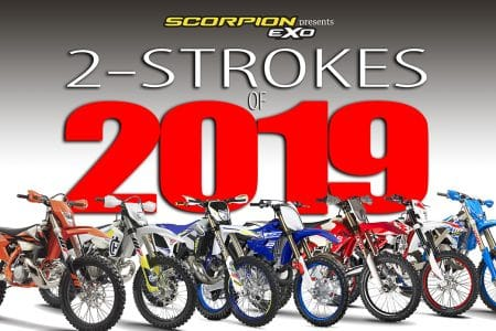 2019 2-STROKE BUYER'S GUIDE | Dirt Bike Magazine