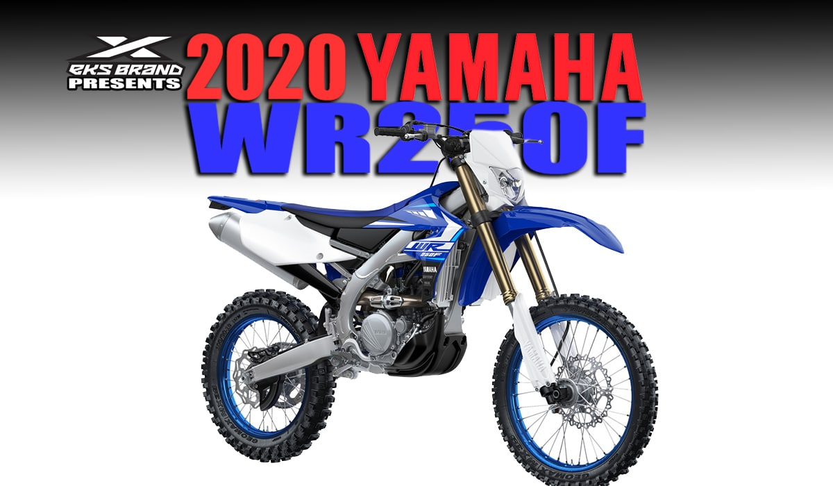 YAMAHA ANNOUNCES 2020 WR250F